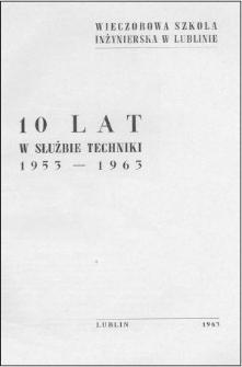 10 lat w służbie techniki : 1953-1963