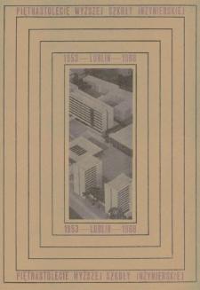 Piętnastolecie Wyższej Szkoły Inżynierskiej w Lublinie : 1953-1968