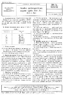 Analiza spektrograficzna stopów cynku Z40, Z41, Z43 i Z61 BN-72/0858-04