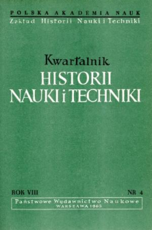 Kwartalnik Historii Nauki i Techniki R. 8 nr 4/1963