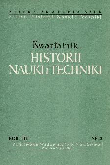 Kwartalnik Historii Nauki i Techniki R. 8 nr 3/1963