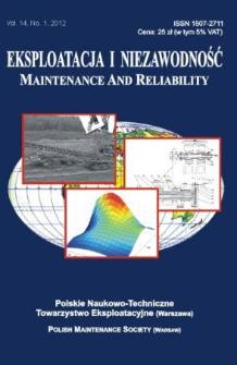 Eksploatacja i Niezawodność = Maintenance and Reliability Vol. 14 No. 1, 2012