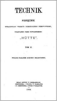 """Technik : podręcznik opracowany według niemieckiego pierwowzoru, wydawanego przez Stowarzyszenie """"Hütte"""". T. 2"""