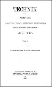 """Technik : podręcznik opracowany według niemieckiego pierwowzoru, wydawanego przez Stowarzyszenie """"Hütte"""". T. 1"""
