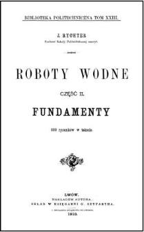 Roboty wodne. Cz. 2, Fundamenty