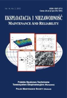 Eksploatacja i Niezawodność = Maintenance and Reliability Vol. 14 No. 2, 2012
