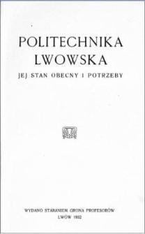 Politechnika Lwowska : jej stan obecny i potrzeby