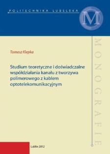 Studium teoretyczne i doświadczalne współdziałania kanału z tworzywa polimerowego z kablem optotelekomunikacyjnym