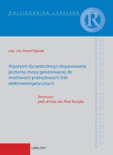 Algorytm dynamicznego dopasowania poziomu mocy generowanej do możliwości przesyłowych linii elektroenergetycznych