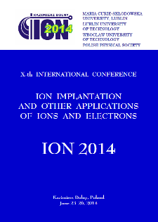 ION 2014 : Xth International Conference on Ion Implantation and Other Applications of Ions and Electrons, 23-26 June, 2014, Kazimierz Dolny, Poland