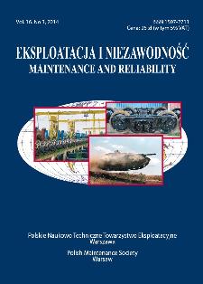 Eksploatacja i Niezawodność = Maintenance and Reliability Vol. 16 No. 3, 2014
