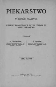 Piekarstwo w teoryi i praktyce : pierwszy podręcznik w języku polskim do nauki piekarstwa