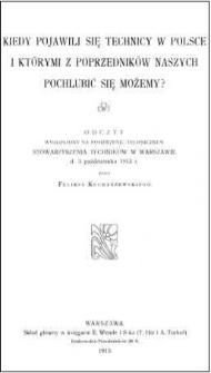 Kiedy pojawili się technicy w Polsce i którymi z poprzedników naszych pochlubić się możemy?