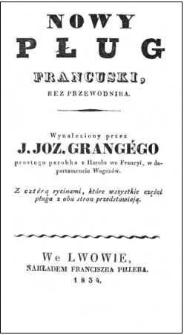 Nowy pług francuski, bez przewodnika : wynaleziony przez J. Joz. Grangégo