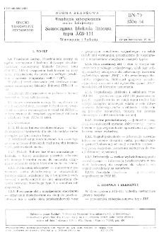 Urządzenia zabezpieczenia ruchu kolejowego - Samoczynna blokada liniowa typu JZB-111 - Wymagania i badania BN-79/3506-34