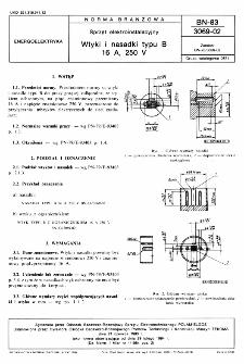 Sprzęt elektroinstalacyjny - Wtyki i nasadki typu B 16 A, 250 V BN-83/3069-02