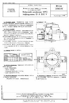 Elektryczny sprzęt instalacyjny okrętowy na napięcia do 500 V - Wyłączniki warstwowe WPO trójbiegunowe 10 A 500 V BN-66/3083-15