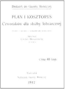 Plan i kosztorys Czworaków dla służby folwarcznej