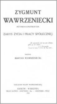 Zygmunt Wawrzeniecki : inżynier konstruktor : zarys życia i pracy spółecznej