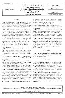 Generatory wielkiej i bardzo wielkiej częstotliwości do celów elektrycznego grzejnictwa przemysłowego - Wymagania - Metody badań BN-83/3376-01