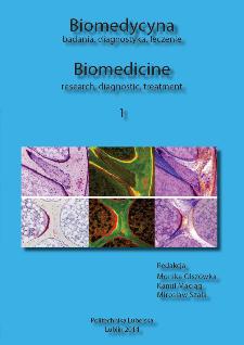 Biomedycyna : badania, diagnostyka, leczenie = Biomedicine : research, diagnostic, treatment. 1
