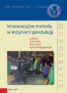 Innowacyjne metody w inżynierii produkcji