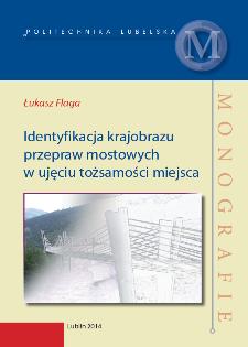 Identyfikacja krajobrazu przepraw mostowych w ujęciu tożsamości miejsca