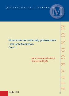 Nowoczesne materiały polimerowe i ich przetwórstwo. Część 1
