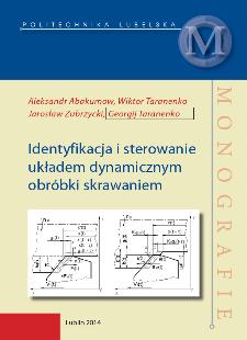 Identyfikacja i sterowanie układem dynamicznym obróbki skrawaniem