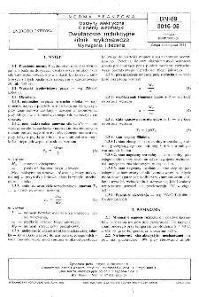 Maszyny elektryczne - Elementy automatyki - Dwufazowe indukcyjne silniki wykonawcze - Wymagania i badania BN-89/3016-08