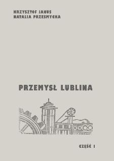 Przemysł Lublina. Cz. 1