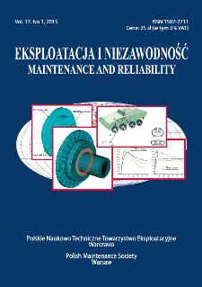 Eksploatacja i Niezawodność = Maintenance and Reliability Vol. 17 No. 1, 2015