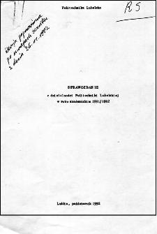 Sprawozdanie z działalności Politechniki Lubelskiej w roku akademickim 1991/92