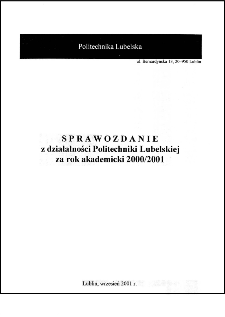 Sprawozdanie z działalności Politechniki Lubelskiej za rok akademicki 2000/2001