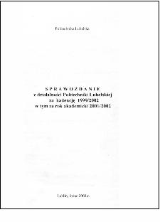Sprawozdanie z działalności Politechniki Lubelskiej za kadencję 1999/2002 w tym za rok akademicki 2001/2002