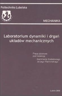 Laboratorium dynamiki i drgań układów mechanicznych