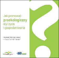 Jak promować proekologiczny styl życia i gospodarowania : przykłady dobrych praktyk z Islandii, Finlandii i Niemiec