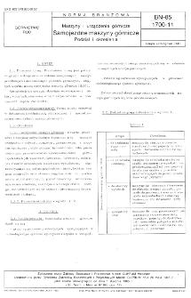Maszyny i urządzenia górnicze - Samojezdne maszyny górnicze - Podział i określenia BN-85/1700-11