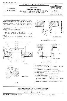 Wiertnictwo - Połączenia kołnierzowe - Kołnierze na ciśnienie 7, 14, 21 i 35 MPa z uszczelnieniem R, RO i RX BN-91/1771-20/02