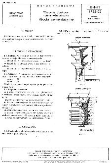 Wiercenia obrotowe normalnośrednicowe - Klocki cementacyjne BN-81/1782-02