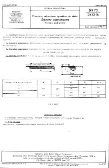 Przenośniki zabierakowe zgrzebłowe do zboża - Zasuwy poprzeczne - Wymiary podstawowe BN-75/2413-16