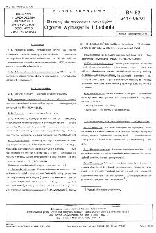 Elementy do mocowania rurociągów - Ogólne wymagania i badania BN-82/2414-05/01