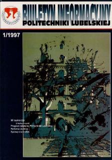 Biuletyn Informacyjny Politechniki Lubelskiej nr 1 - 1(1)/1997