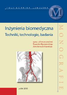 Inżynieria biomedyczna : techniki, technologie, badania