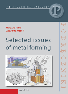 Selected issues of metal forming