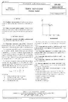 Szkło techniczne - Metody badań BN-86/6850-06/02