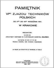 Pamiętnik VI zjazdu Techników Polskich : od 11 do 15 wrzesnia 1912
