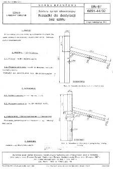Szklany sprzęt laboratoryjny - Nasadki do destylacji bez szlifu BN-87/6851-44/02