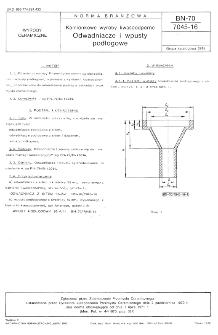 Kamionkowe wyroby kwasoodporne - Odwadniacze i wpusty podłogowe BN-70/7045-16