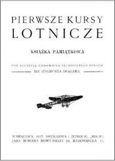 Pierwsze kursy lotnicze : książka pamiątkowa
